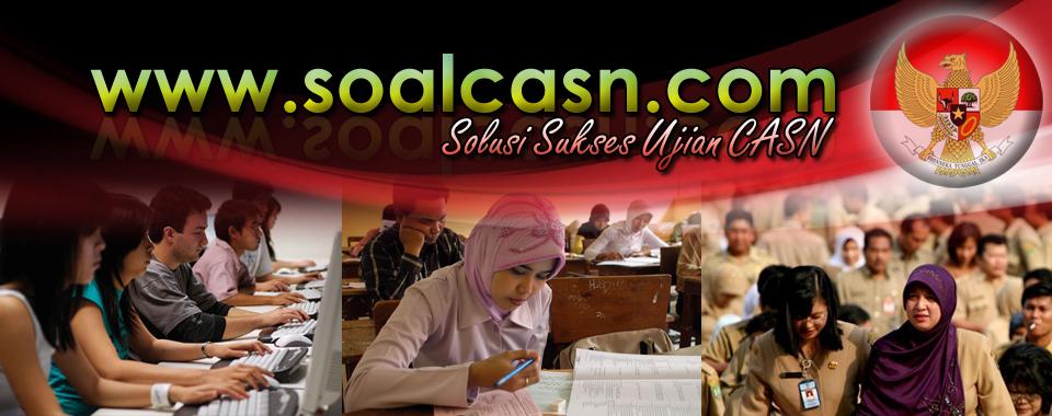 SOAL CASN 2019: CAT CPNS Online SKD TWK TIU TKP TKB 2020